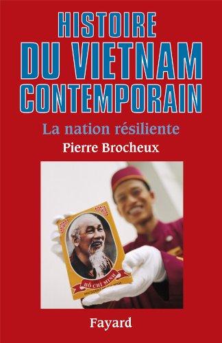 Histoire du Viêt Nam contemporain : la nation résiliente