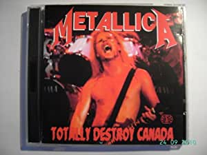 Totally Destroy Canada (Hamilton Live 14.04.1992)