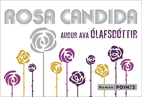 Rosa Candida [Pdf/ePub] eBook