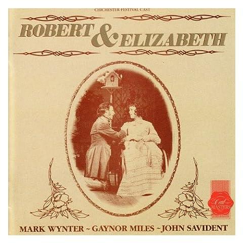 Robert & Elizabeth -1987 Chichester Festival Theatre Cast Recording