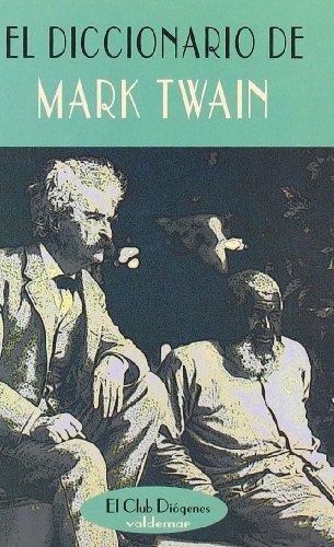 El diccionario de Mark Twain (El Club Diógenes)