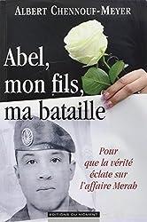 Abel, mon fils, ma bataille