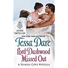 [Lord Dashwood Missed Out] (By (author) Tessa Dare) [published: January, 2016]