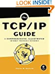 TCP/IP Guide: A Comprehensive, Illust...