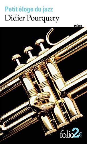 Petit éloge du jazz par Didier Pourquery