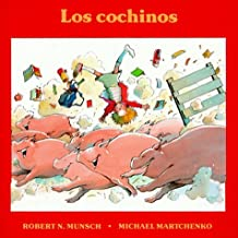 Los cochinos (Spanish Edition) by Robert Munsch (1991-05-01)