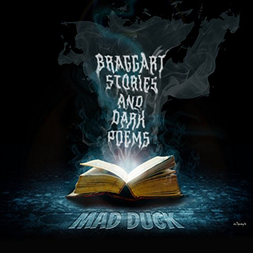 Braggart Stories and Dark Poems
