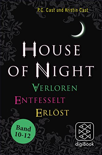 11 Cast (»House of Night« Paket 4 (Band 10-12): Verloren / Entfesselt / Erlöst)