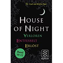 »House of Night« Paket 4 (Band 10-12): Verloren / Entfesselt / Erlöst