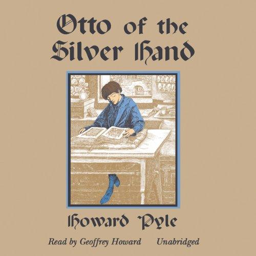 Otto of the Silver Hand  Audiolibri