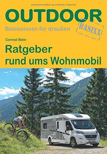 Ratgeber rund ums Wohnmobil (Bas...