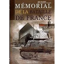 Memorial de la Bataille de France. Volume 2: 5 Juin -25 Juin 1940
