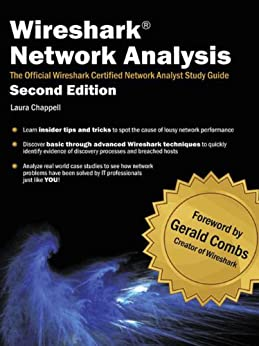 Wireshark Network Analysis (Second Edition): The Official Wireshark Certified Network Analyst Study Guide (English Edition) par [Chappell, Laura]
