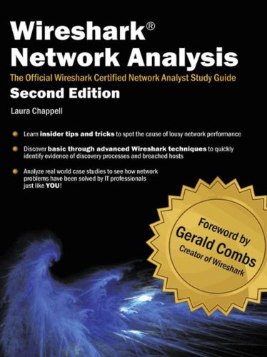 Wireshark Network Analysis (Second Edition): The Official Wireshark Certified Network Analyst Study Guide (English Edition) por Laura Chappell