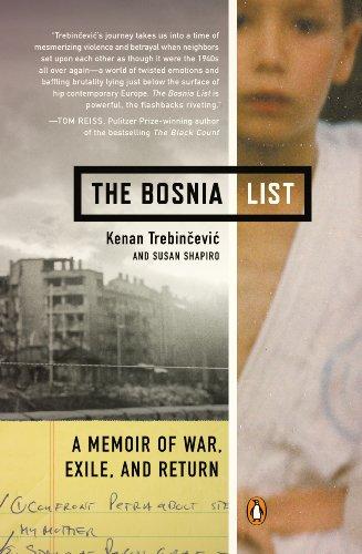 The Bosnia List: A Memoir of War, Exile, and Return (Muslim American Youth)
