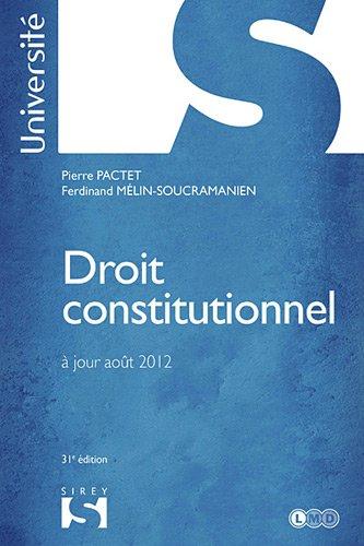 Droit constitutionnel Pactet - 31e éd.: Université