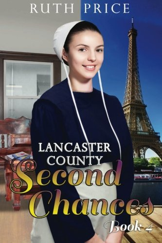 Lancaster County Second Chances Book 4 Lancaster County Second Chances An Amish Of Lancaster County Saga