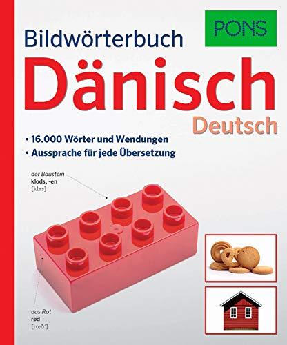 PONS Bildwörterbuch Dänisch: 16.000 Wörter und Wendungen. Aussprache für jede Übersetzung.