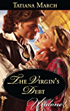 The Virgin's Debt (Mills & Boon Historical Undone) (Hot Scottish Knights, Book 1)