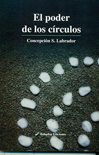 El poder de los círculos (Bohodón Ediciones) por Concepción Sánchez Labrador