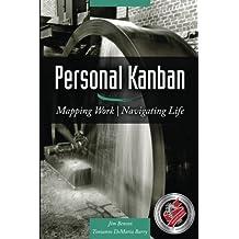 Personal Kanban: Mapping Work / Navigating Life