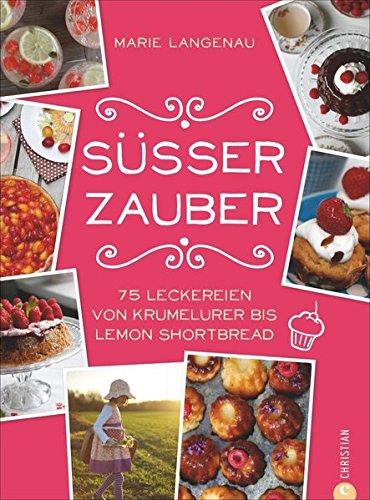 Buchseite und Rezensionen zu 'Backrezepte: 75 Leckereien von Krumelurer bis Lemon Shortbread' von Marie Langenau