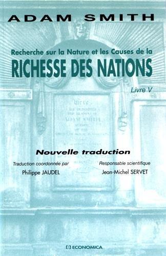 Recherche sur la Nature et les Causes de la richesse des nations : Livre V par Adam Smith