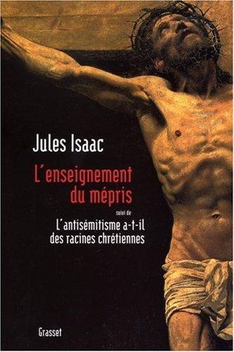L'enseignement du mépris par J. Isaac