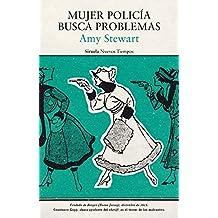 Mujer policía busca problemas (Nuevos Tiempos)