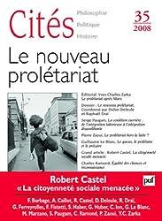 Cités 2008 N° 35 : le nouveau proléariat