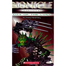 City of the Lost (Bionicle: Legends, Band 6)
