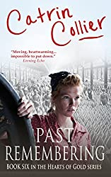 Past Remembering (The Hearts of Gold Book 6)