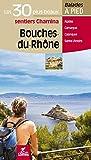 Bouches-du-Rhône : Les 30 plus beaux sentiers à pied