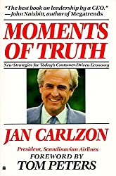 Moments of Truth by Jan Carlzon (1989-02-15)
