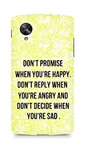 AMEZ dont promise when you are happy Back Cover For LG Nexus 5