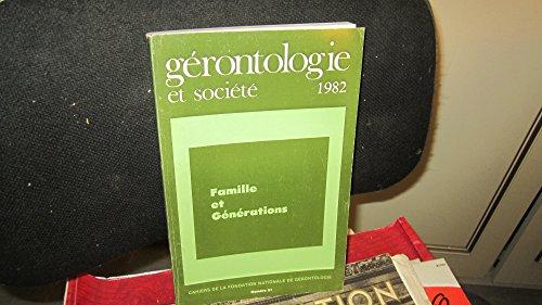 Cahiers de la fondation nationale de la gérontologie,N°21 - 1982 / Famille et Générations