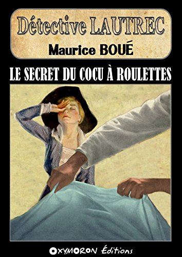 Le secret du cocu  roulettes