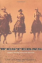 Westerns - Making the Man in Fiction & Film (Paper)