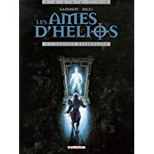 Les âmes d'Hélios, Tome 4 : Chaînes éternelles
