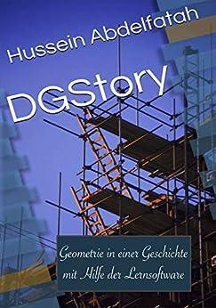DGStory: Geometrie in einer Geschichte mit Hilfe der Lernsoftware Descargar PDF