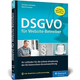 DSGVO für Website-Betreiber: Ihr Leitfaden für die sichere Umsetzung der EU-Datenschutz-Grundverordnung