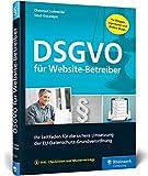DSGVO für Website-Betreiber: Ihr Leitfaden für die sichere Umsetzung der EU-Datenschutz-Grundverordnung.