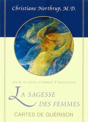 La sagesse des femmes - Cartes de Guérison
