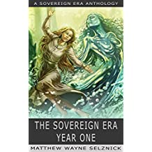 The Sovereign Era: Year One (English Edition)