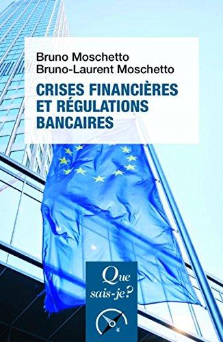 Crises financires et rgulations bancaires