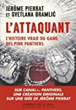 L'attaquant - L'histoire vraie des Pink Panthers