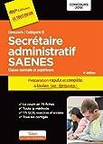 Concours Secrétaire administratif et SAENES - Catégorie B - Préparation rapide et complète à toutes les épreuves - Concours 2016...