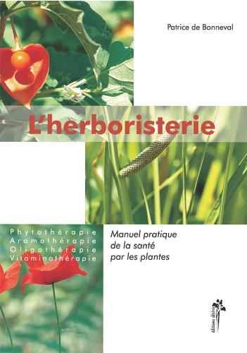 L'herboristerie par Patrice de Bonneval
