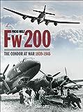 Focke-Wulf Fw200: The Condor at War 1939-1945