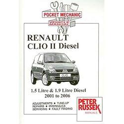 Renault Clio II, 1.5 Litre DCi Diesel Engine, 1.9 Litre DTi Diesel Engine: 2001-2006 (Pocket Mechanic)